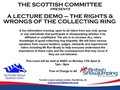 THE SCOTTISH COMMITTEE PRESENTS  A LECTURE DEMO – THE RIGHTS & WRONGS OF THE COLLECTING RING